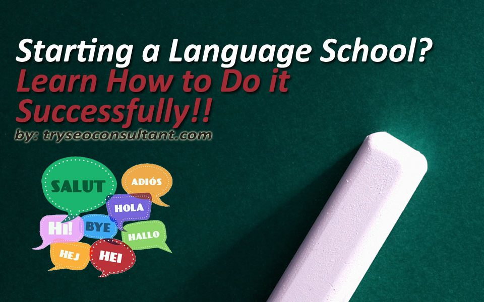 How to start a language school.